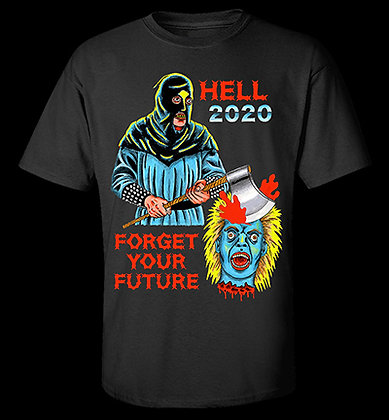Hell 2020 T-Shirt