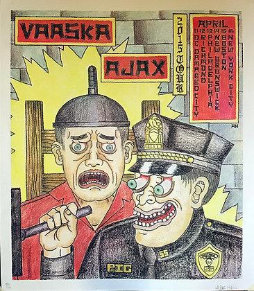 Vaaska/Ajax Screen Printed Tour Poster