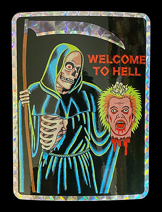 Welcome To Hell Prism Sticker