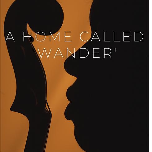 A Home Called 'Wander' Sheet Music Photo