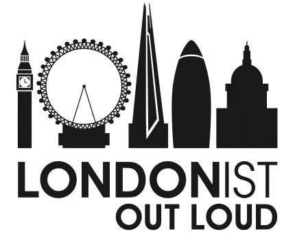 LONDONIST OUT LOUD: A PODCAST ABOUT LONDON, 15 AUGUST 2014
