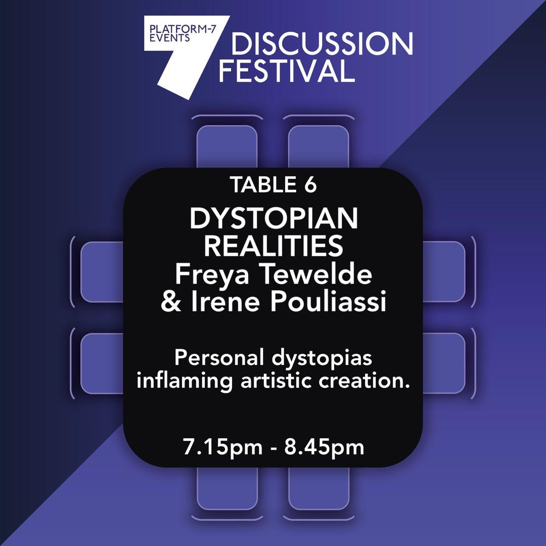 TABLE 6 Dystopian Realities