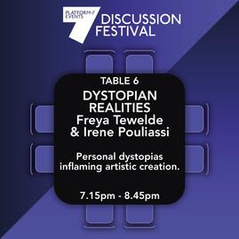 TABLE 6L Dystopian Realities
