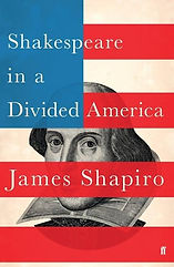 Shakespeare in a Divided America by Jame