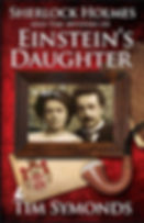Book cover, Sherlock Holmes and  Th Mystery of Einstein's Daughter by Tim Symonds