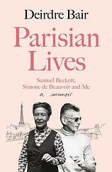 Parisian Lives by Deirdre Bair.jpg