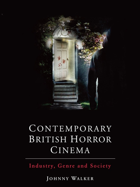 Contemporary British Horror Cinema