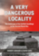 A Very Dangerous Locality by Rob Liddiard