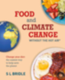 Food and Climate Change without The Hot Air by SL Bridle