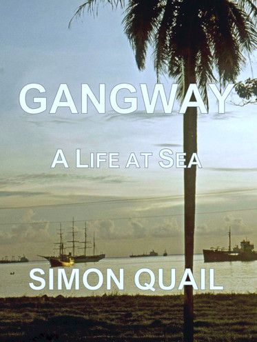 Gangway: A Life at Sea