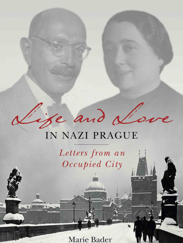 Life and Love in Nazi Prague