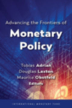 Advancing the Frontiers of Monetary Policy, cover