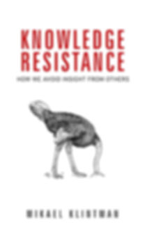 Knowledge Resistance by Mikael Klintman