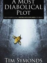 A Most Diabolcal Plot (Sherlock Holmes stories)