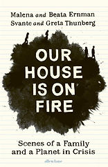 Our House is on Fire by Malena Ernman, G