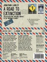 A Road to Extinction