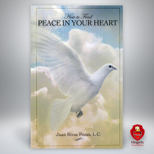 How To Find Peace In Your Heart (Book)