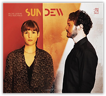 Sun Dew Héloïse Lefebvre Paul Audoynaud Laborie Jazz Album