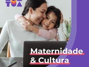 Maternidade & Cultura
