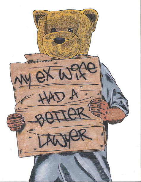 9 x 12 My ex wife had a better lawyer.jp