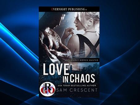 Book Birthday – Love in Chaos – Sam Crescent