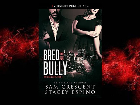 Book Birthday – Bred by the Bully – Sam Crescent & Stacey Espino