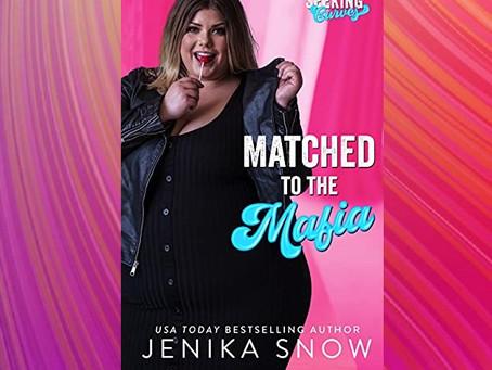 Book Birthday – Matched to the Mafia – Jenika Snow