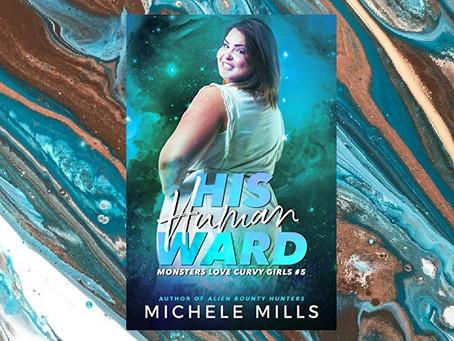 Book Birthday – His Human Ward – Michele Mills
