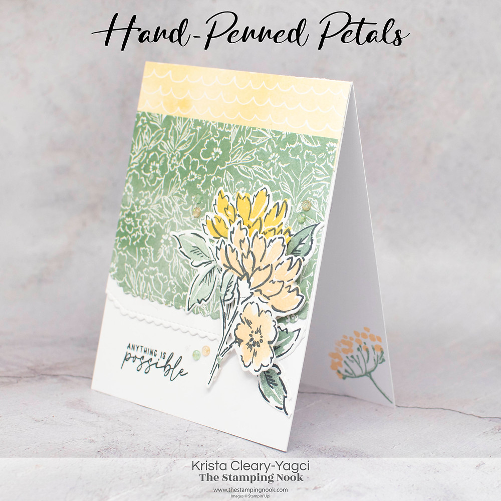 Stampin' Up! Card Ideas - Stampin Up Card Ideas – Hand-Penned-Petals Stamp Set – Hand-Penned Petals Card Ideas – Hand-Penned Petals Stampin Up – Stampin Up Hand-Penned Petals  – Stampin Up Cards  – The Stamping Nook - Krista Cleary-Yagci – Stampin' Up! Demonstrator – Stampin Up Pennsylvania – Stampin Up New Jersey