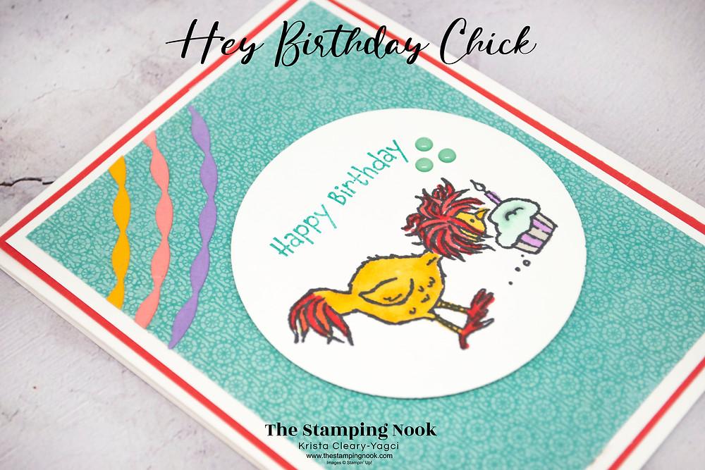Stampin' Up! Hey Birthday Chick Card Ideas - Hey Birthday Chick Stampin' Up! - Birthday Card - The Stamping Nook - Krista Yagci