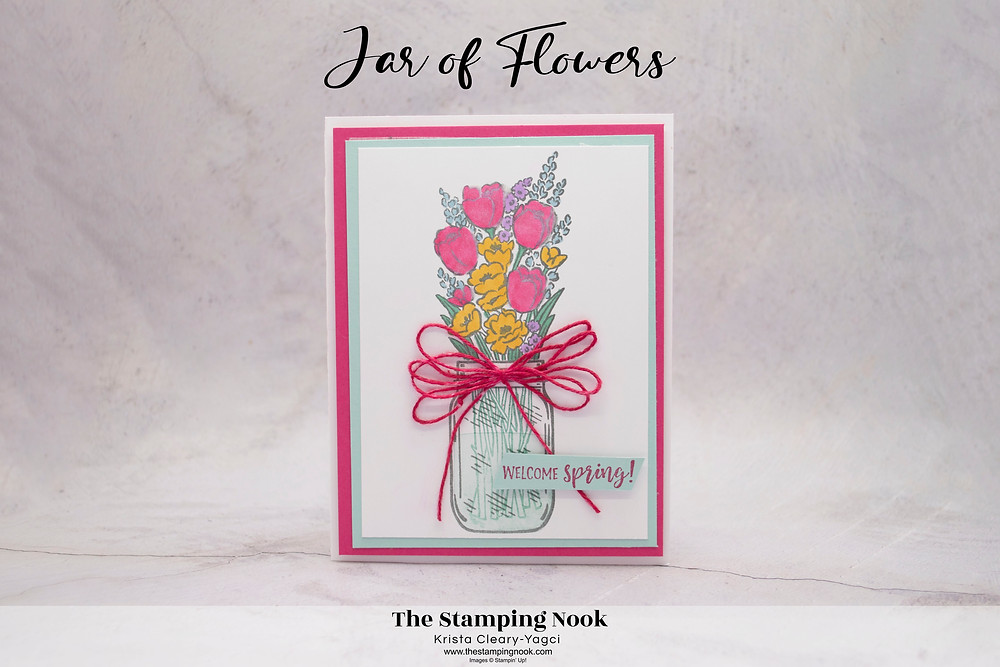 Stampin' Up! Jar of Flowers Card Ideas - The Stamping Nook - Krista Yagci