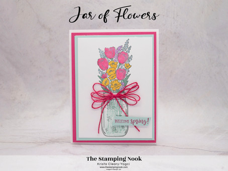 Stampin' Up! Jar of Flowers and Springtime Joy Welcome Spring Card