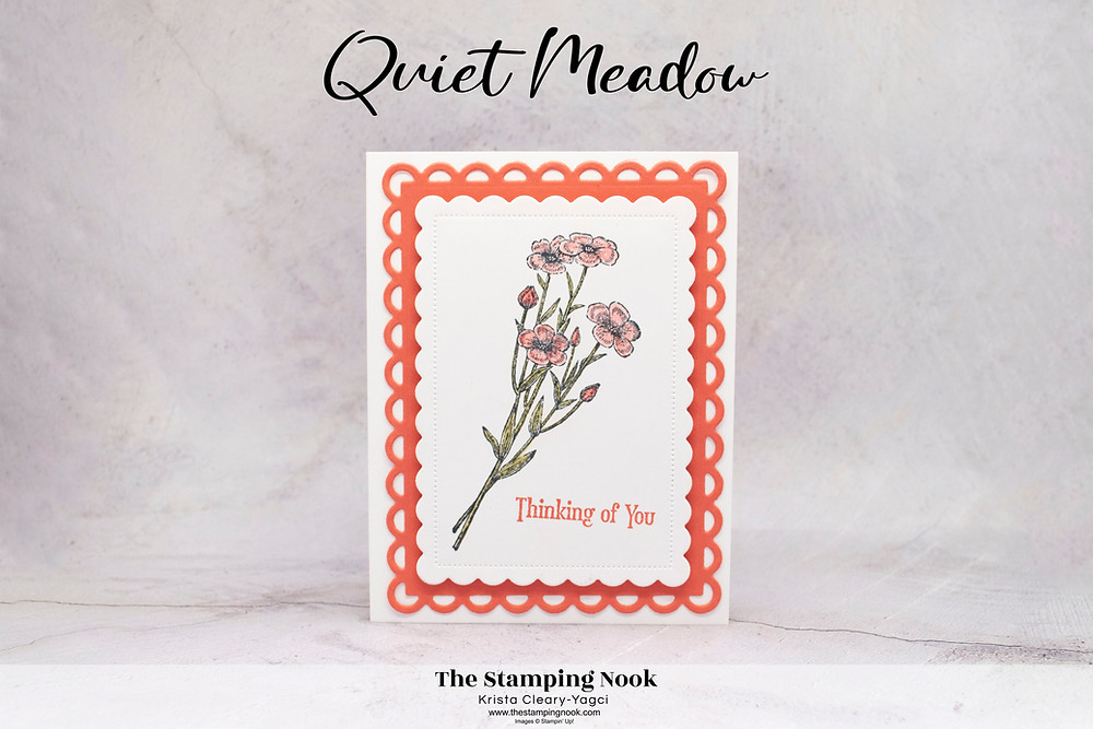 Stampin' Up! Card Ideas - Stampin Up Card Ideas – Quiet Meadow Stamp Set – Quiet Meadow Card Ideas – Quiet Meadow Stampin Up – Stampin Up Quiet Meadow Cards –  Quiet Meadow Card Ideas Stampin Up Catalog – Stampin' Up! 2021-2022 Annual Catalog Sneak Peak - The Stamping Nook - Krista Cleary-Yagci – Stampin' Up! Demonstrator – Stampin Up Pennsylvania – Stampin Up New Jersey