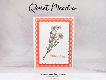 Stampin' Up! Quiet Meadow and Scalloped Contours Dies Thinking of You Card