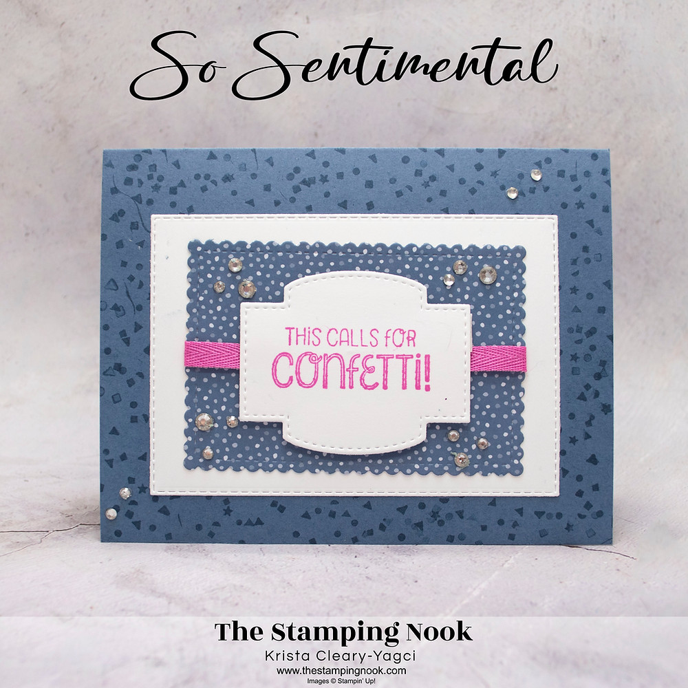 Stampin' Up! Card Ideas - Stampin Up Card Ideas – So Sentimental Stamp Set – So Sentimental Card Ideas – So Sentimental Stampin Up – Stampin Up So Sentimental Cards - Stampin Up Catalog - The Stamping Nook - Krista Cleary-Yagci – Stampin' Up! Demonstrator – Stampin Up Pennsylvania – Stampin Up New Jersey