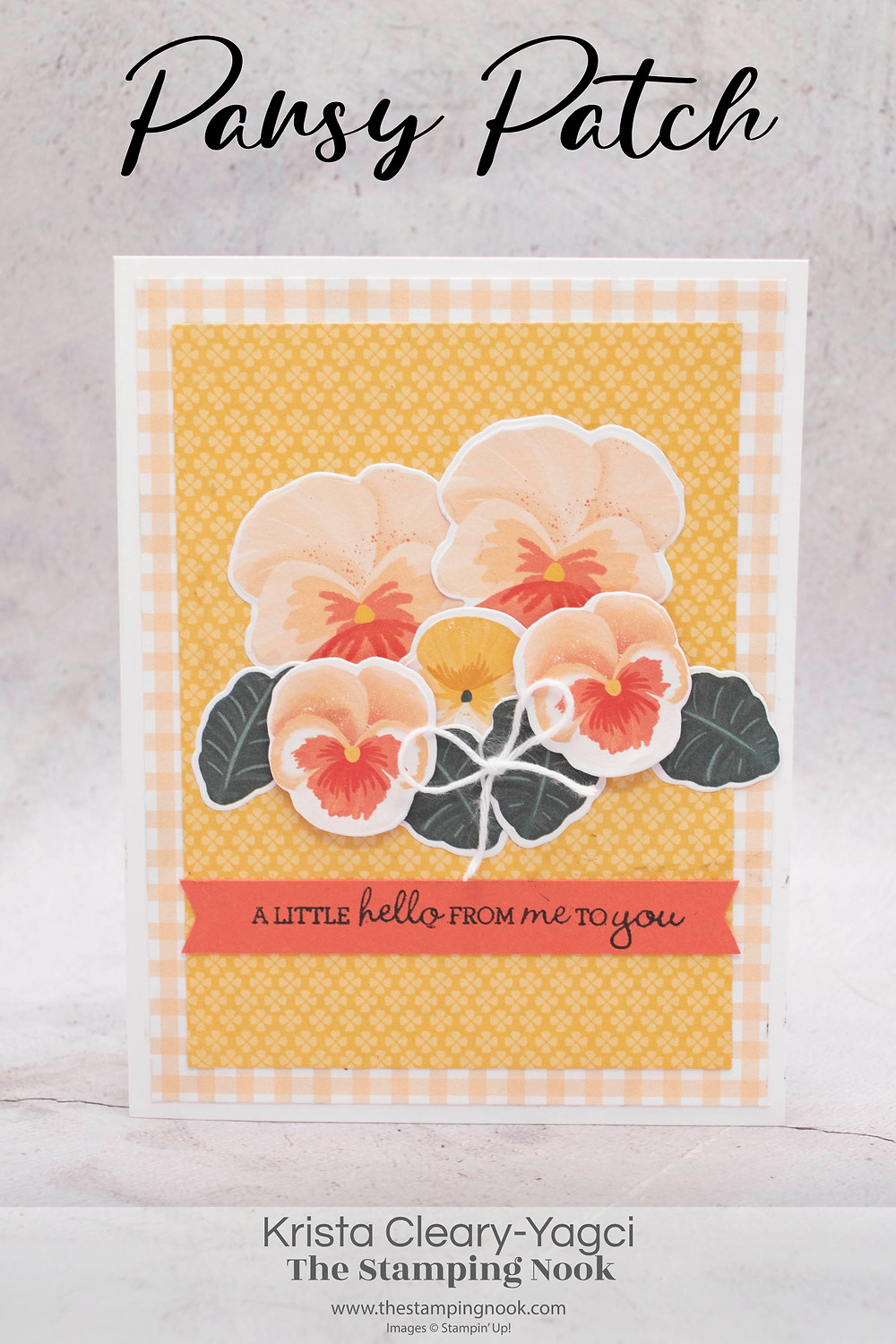 Stampin' Up! Card Ideas - Stampin Up Card Ideas - Pansy Patch Stamp Set - Pansy Patch Card Ideas - Pansy Patch Stampin Up - Stampin Up Pansy Patch  - Stampin Up Cards  - The Stamping Nook - Krista Cleary-Yagci - Stampin' Up! Demonstrator - Stampin Up Pennsylvania - Stampin Up New Jersey