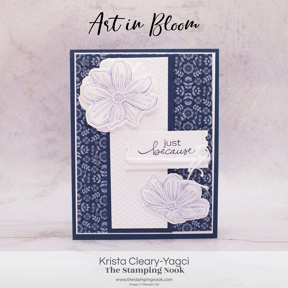 Stampin' Up! Card Ideas - Stampin Up Card Ideas - Art in Bloom Stamp Set - Art in Bloom Card Ideas - Art in Bloom Stampin Up - Stampin Up Art in Bloom  - Stampin Up Cards  - Art in Bloom Stamp Set - Art in Bloom Card Ideas - Art in Bloom Stampin Up - Stampin Up Art in Bloom - Art in Bloom Hybrid Embossing Folder - The Stamping Nook - Krista Cleary-Yagci - Stampin' Up! Demonstrator - Stampin Up Pennsylvania - Stampin Up New Jersey