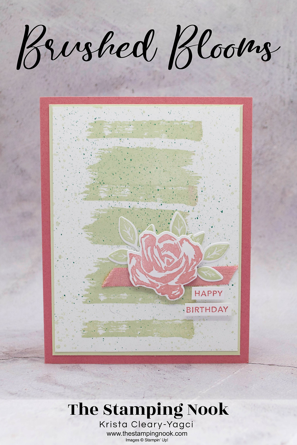 Stampin' Up! Brushed Blooms Card Ideas - Birthday Cards - The Stamping Nook - Krista-Cleary-Yagci