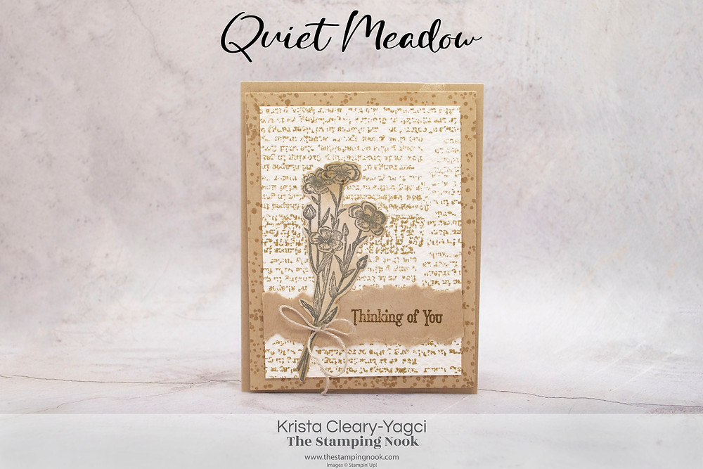 Stampin' Up! Card Ideas - Stampin Up Card Ideas - Quiet Meadow Stamp Set - Quiet Meadow Card Ideas - Quiet Meadow Stampin Up - Stampin Up Quiet Meadow  - Stampin Up Cards  - The Stamping Nook - Krista Cleary-Yagci - Stampin' Up! Demonstrator - Stampin Up Pennsylvania - Stampin Up New Jersey