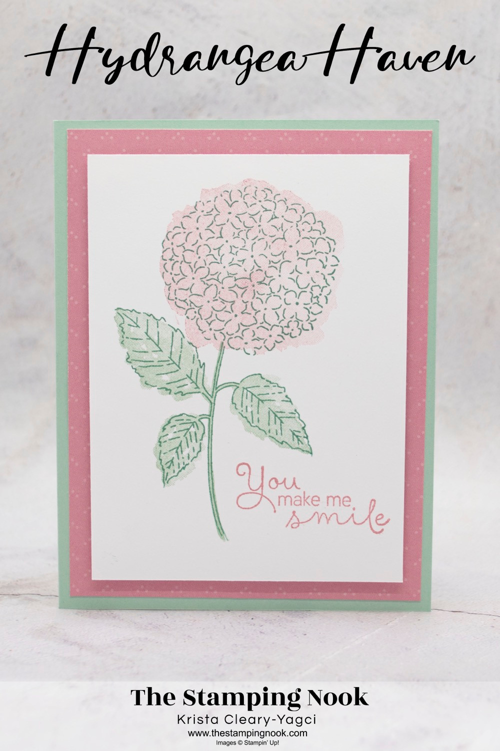 Stampin' Up! Hydrangea Haven Card Ideas - cards for Beginners - Casual Crafter - The Stamping Nook - Krista Yagci