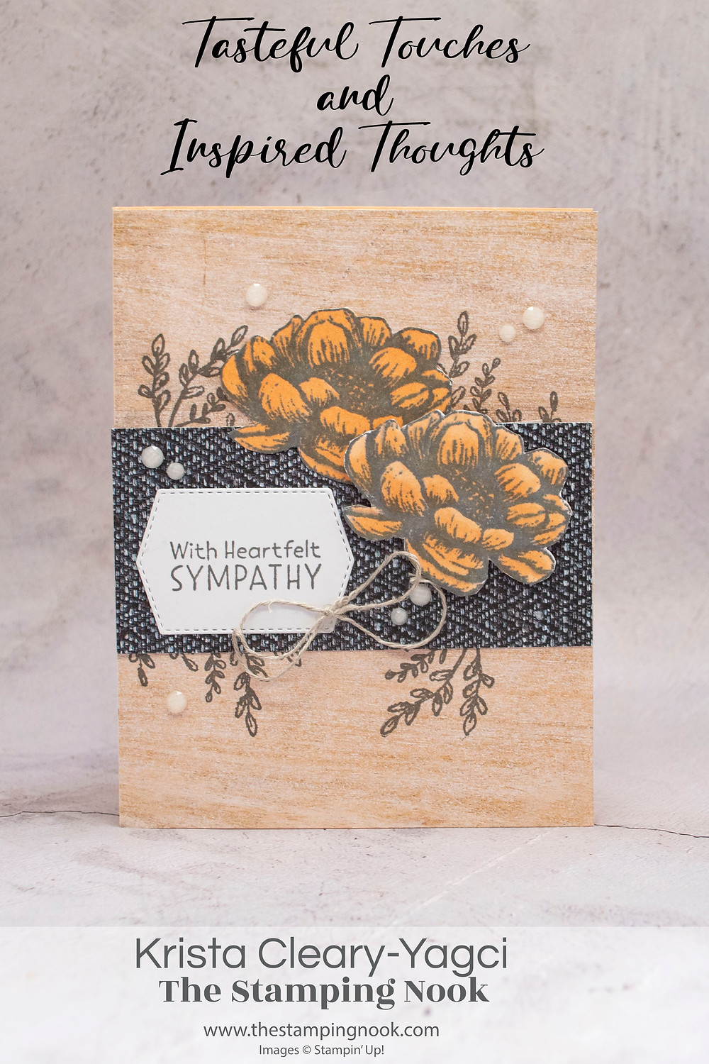 Stampin' Up! Card Ideas - Stampin Up Card Ideas - Tasteful Touches Stamp Set - Tasteful Touches Card Ideas - Tasteful Touches Stampin Up - Stampin Up Tasteful Touches  - Stampin Up Cards  - Tasteful Touches Stamp Set - Tasteful Touches Card Ideas - Tasteful Touches Stampin Up - Stampin Up Tasteful Touches - Stampin' Up! Card Ideas - Inspired Thoughts Card Ideas - Inspired Thoughts Stamp Set - Inspired Thoughts Card Ideas - Inspired Thoughts Stampin Up - Stampin Up Inspired Thoughts  - Stampin Up Cards  - Inspired Thoughts Stamp Set - Inspired Thoughts Card Ideas - Inspired Thoughts Stampin Up - Stampin Up Tasteful Touches - The Stamping Nook - Krista Cleary-Yagci - Stampin' Up! Demonstrator - Stampin Up Pennsylvania - Stampin Up New Jersey