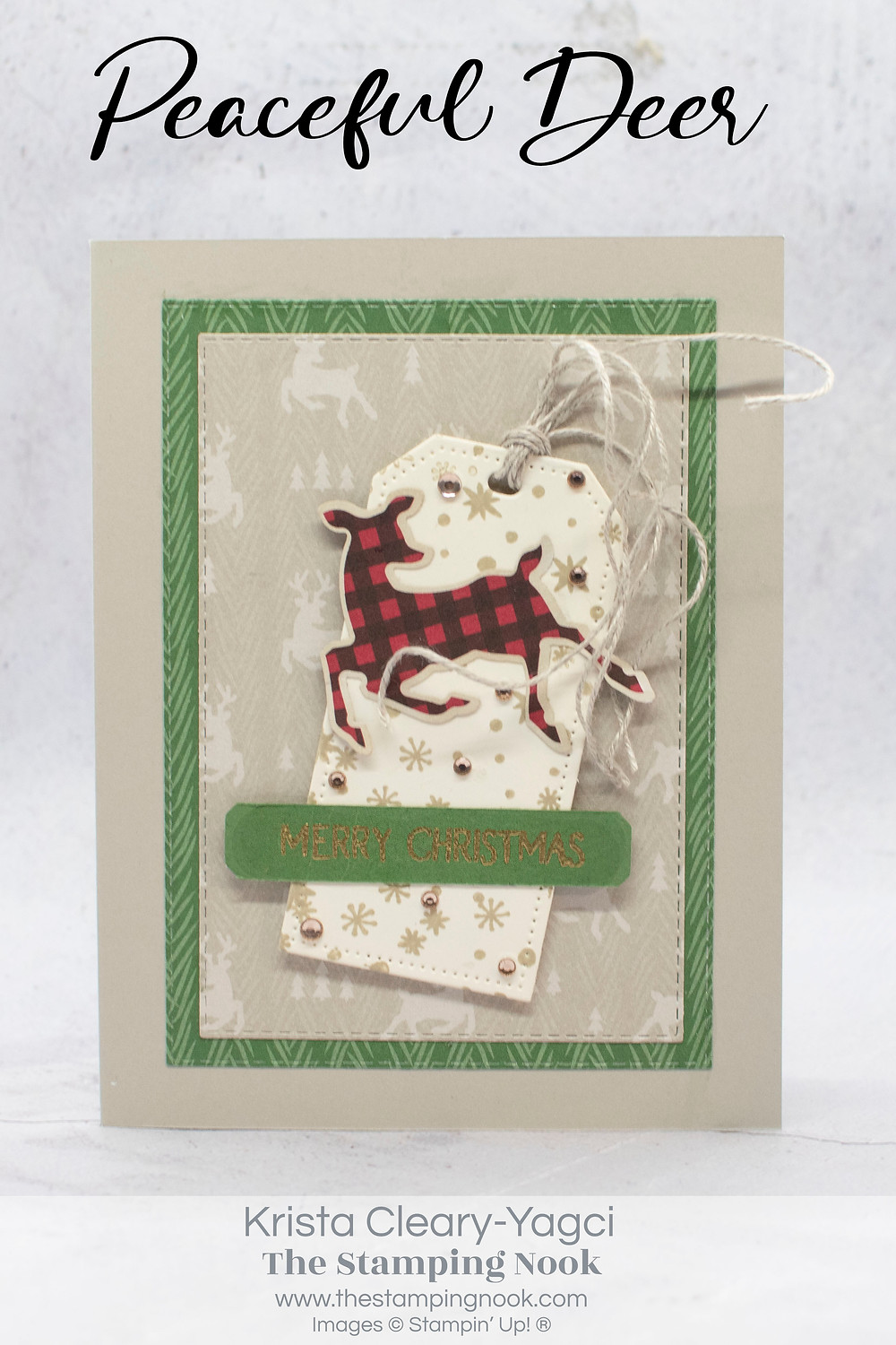 Stampin' Up! Card Ideas - Stampin Up Card Ideas - Stampin Up 2021-2022 - Stampin Up Holiday Cards - Stampin Up Christmas Cards - Stampin Up Peaceful Deer Cards - Peaceful Deer Cards Stampin Up - Peaceful Deer Stamp Set - Peaceful Deer Card Ideas - Greeting Cards - Handmade Cards - Christmas Cards - Handmade Christmas Cards - Christmas 2021 - DIY Cards - The Stamping Nook - Krista Yagci - Stampin Up Demonstrator - Stampin Up New Jersey - Stampin Up Pennsylvania - Sale-A-Bration - Stampin Up Sale - Peaceful Prints DSP - Peaceful Prints Designer Series Paper - Peaceful Prints Patterned Paper