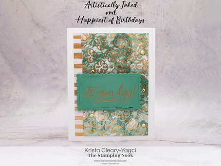 Stampin' Up! Artistically Inked and Happiest of Birthdays Birthday Card