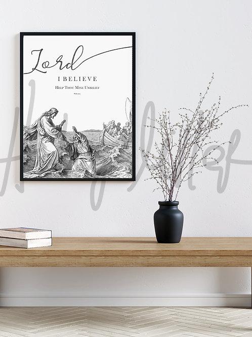 Jesus Christ - Fine Art Printable - Instant Download - LDS Art - Lord I Believe