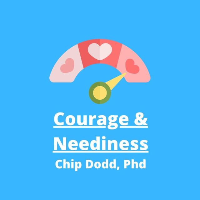 Courage and Neediness.jpg