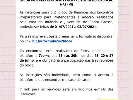 INSCRIÇÕES ABERTAS para o 2º Bloco de Reuniões - Encontros Preparatórios para Pretendentes à Adoção