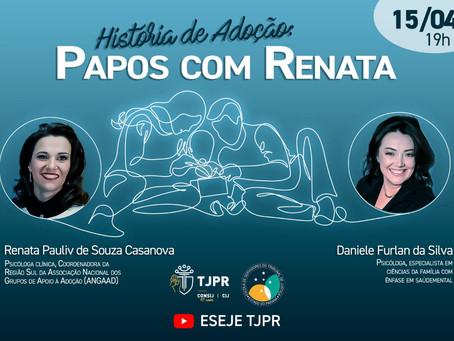 """Encontro: """"História da Adoção - Papo com Renata"""""""