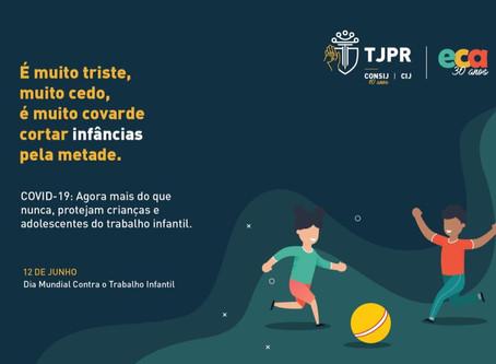A VIJPG adere a campanha do TJPR - alusiva a 12 de junho - dia de Combate ao Trabalho Infantil.