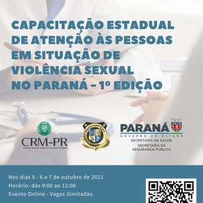 Capacitação Estadual de Atenção às Pessoas em Situação de Violência Sexual no Paraná - 1ª Edição