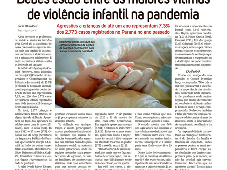 """""""Bebês estão entre as maiores vítimas de violência infantil na pandemia"""" Matéria - Folha de Londrina"""